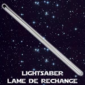 STAR WARS - SABRE LASER : LAME DE RECHANGE AMOVIBLE (PRACTICAL)